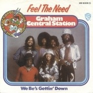 Graham Central Station - Feel The Need