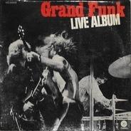 Grand Funk Railroad - Live Album