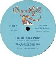 Grandmaster Flash & The Furious Five - The Birthday Party