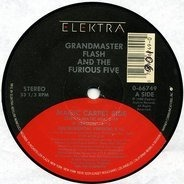 Grandmaster Flash And The Furious Five, Grandmaster Flash & The Furious Five - Magic Carpet Ride / On The Strength