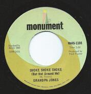 Grandpa Jones - Smoke Smoke Smoke (But Not Around Me) / I'll Just Keep Living Along