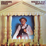 Grandpa Jones - What's For Supper?