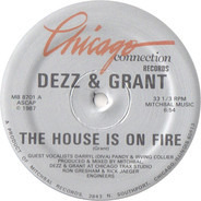 Grant & Dezz - The House Is On Fire