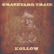Graveyard Train - Hollow