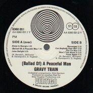 Gravy Train - (A Ballad Of) A Peaceful Man