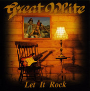 Great White - Let It Rock