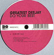 Greatest Deejay - Do Your Best
