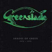 Greenslade - Shades Of Green 1972 - 1975