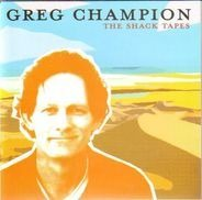 Greg Champion - The Shack Tapes