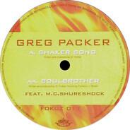 Greg Packer - Shaker Song / Soulbrother