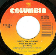 Gregory Abbott - I Got The Feelin' (It's Over) / Rhyme And Reason