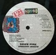 Gregory Isaacs / Sizzla - Seize Fire / It Cost Nothing