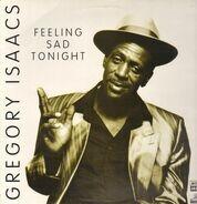 Gregory Isaacs - Feeling Sad Tonight