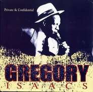 Gregory Isaacs - Private & Confidential