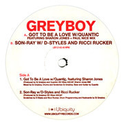 Greyboy - Got To Be A Love / Son-Ray