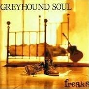 Greyhound Soul - Freaks