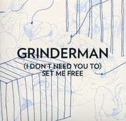 Grinderman - I DON'T NEED YOU TO SET