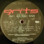 Grits - They All Fall Down / The End / Hopes And Dreams