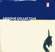 Groove Collective - I Want You (She's So Heavy) / Everybody (We The People)