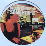 Groove Collective - Some People