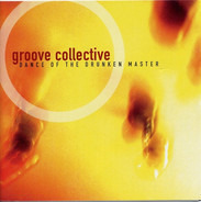 Groove Collective - Dance of the Drunken Master