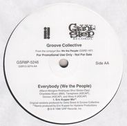 Groove Collective - Everybody (We The People)