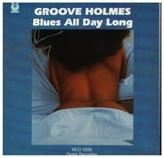 Groove Holmes - Blues All Day Long