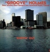 Richard 'Groove' Holmes - Shippin' Out