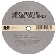 Groovelikers - WE ARE MACHINES