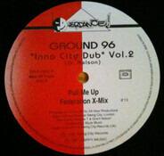 "Ground 96 - ""Inna City Dub"" Vol.2"