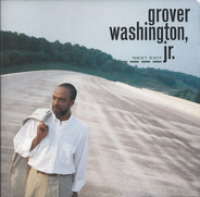 Grover Washington, Jr. - Next Exit