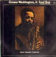 Grover Washington, Jr. - Soul Box Vol.1