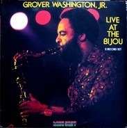 Grover Washington Jr - Live at the Bijou