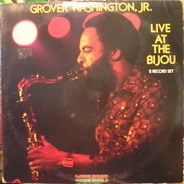 Grover Washington Jr - Live at the Bijou