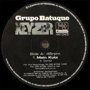 Grupo Batuque - Keyzer (Kenny Dope Remixes)