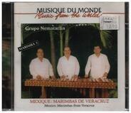 Grupo Nematatlin - Mexique: Marimbas de Veracruz