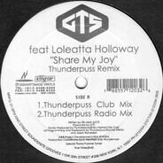 GTS Feat Loleatta Holloway - Share My Joy (Thunderpuss Remix)