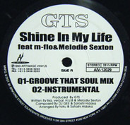 GTS Feat. Melodie Sexton - Shine In My Life / Fantasy