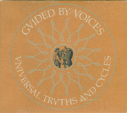 Guided By Voices - Universal Truths and Cycles