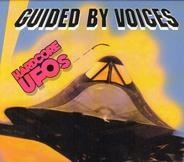 Guided By Voices - Hardcore UFOs - Revelations, Epiphanies And Fast Food In The Western Hemisphere