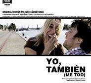 Guille Milkyway / Various - Yo, También (Me Too) - Original Motion Picture Soundtrack