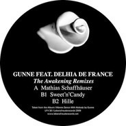 Gunne Feat. Delhia De France - The Awakening Remixes