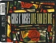 Guns N' Roses - Live And Let Die / Shadow Of Your Love