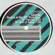 Gurtz - Snobs Al Rio EP
