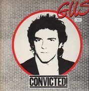 Gus - Convicted!