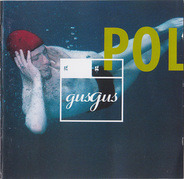 Gus Gus - Polydistortion