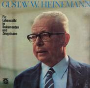 Gustav Heinemann - Ein Lebensbild In Dokumenten Und Zeugnissen