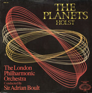 Gustav Holst - The London Philharmonic Orchestra Conducted By Sir Adrian Boult - The Planets