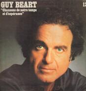 """Guy Béart - """"Chansons De Notre Temps Et D'Espérance"""""""