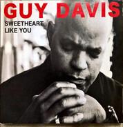 Guy Davis - Sweetheart Like You